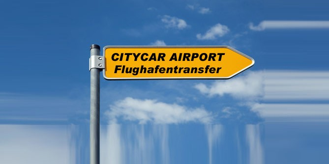 CityCar Airport Ihr Flughafentransfer